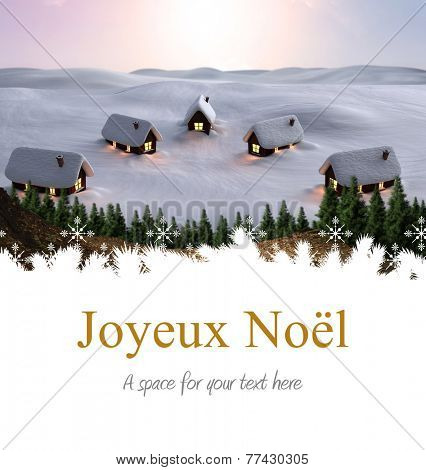 Joyeux noel against cute village in the snow
