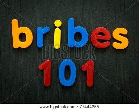 Bribes 101
