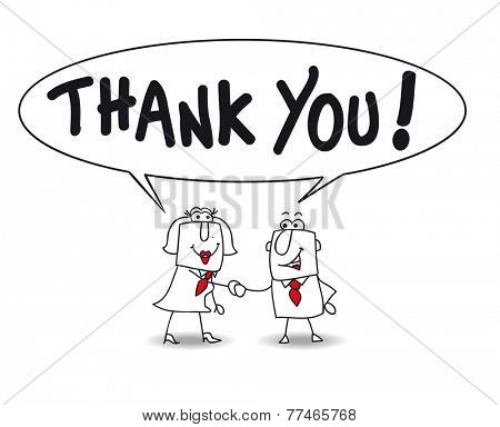 Thank you very much. Joe the businessman and Karen the businesswoman say thank you