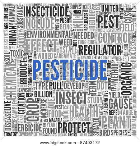 Close up Blue PESTICIDE Text at the Center of Word Tag Cloud on White Background.