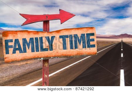 Family Time sign with road background