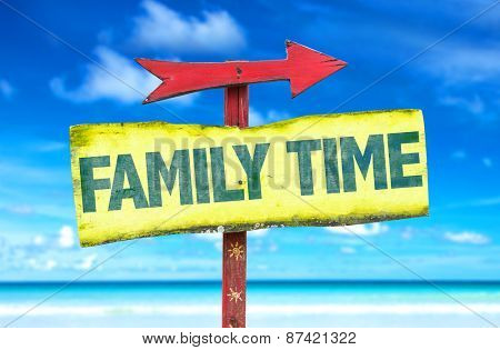 Family Time sign with beach background