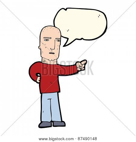 cartoon tough guy pointing with speech bubble