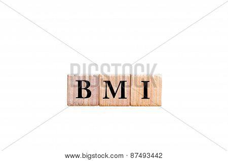 Acronym Bmi - Body Mass Index Isolated On White Background