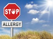 image of reaction  - Allergy stop allergies and allergic reactions hypersensitivity disorder of the immune system  asthma attack hay fever - JPG
