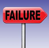 picture of disappointed  - big failure road sign arrow ends in disaster fail exam test or other attempt failing examination is a disappointment  - JPG