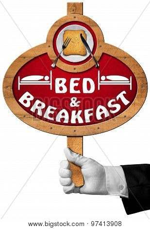 Bed And Breakfast - Sign With Hand Of A Concierge