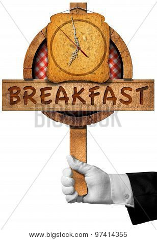 Breakfast Time - Sign With Hand Of Chef
