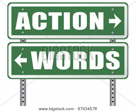 action words the time to act is now or never mister big mouth last stop showing off