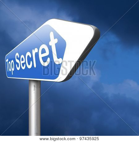 top secret confidential and classified info private property or information sign
