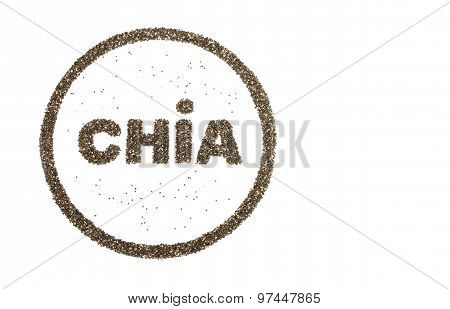 Word Chia And Circle Filled With  Chia Seeds