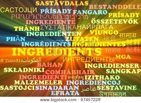 Background concept wordcloud multilanguage international many language illustration of ingredients glowing light