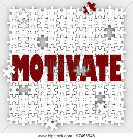 Motivate puzzle word to get inspired, encouraged or feel passion, drive, desire and ambition to make a change or achieve a goal