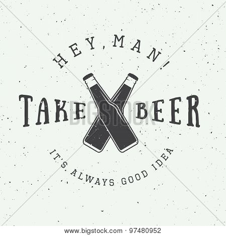 Vintage Beer Logo With Slogan And Fun Motivation