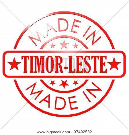 Made In Timor Leste Red Seal