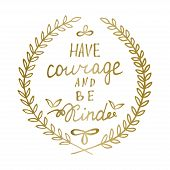 Hand drawn calligraphy lettering Inspiration quote Motivational words Gold laurel leaves frame poster