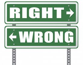 image of moral  - right wrong answer decision morally good or bad moral dilemma difficult choice or quiz and exam results choose your way road sign arrow  - JPG
