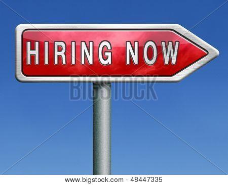 Einstellung jetzt Eröffnung Stellensuche oder Arbeitsplätze wollte Vakanz Hilfe