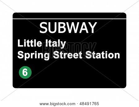 Little Italy Spring Street Station subway sign isolated on white, New York city, U.S.A.