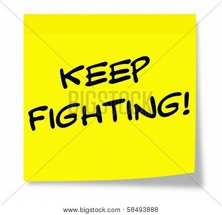 Keep Fighting Sticky Note