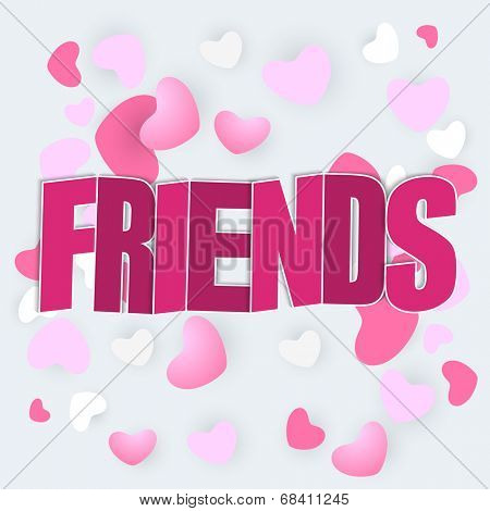 Beautiful greeting card with pink text Friends on hearts decorated blue background.
