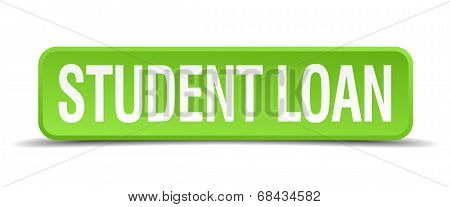 Student Loan Green 3D Realistic Square Isolated Button