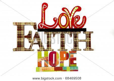 Love, Faith, & Hope