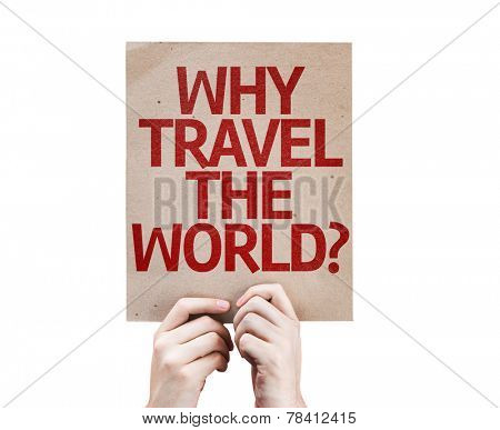 Why Travel The World? card isolated on white background