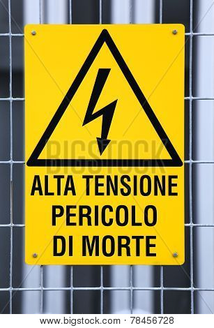 Sign High Voltage In An Industrial Site