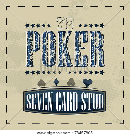 Seven card stud poker game retro background for vintage design