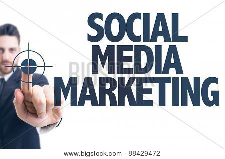 Business man pointing the text: Social Media Marketing