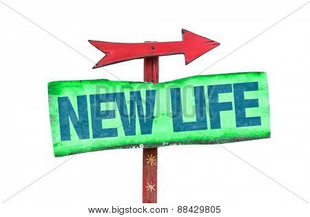 New Life sign isolated on white