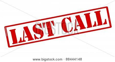 Rubber stamp with text last call inside vector illustration