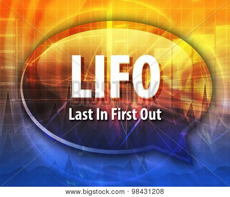 Speech bubble illustration of information technology acronym abbreviation term definition LIFO Last In First Out