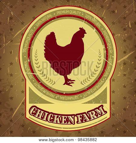 organic chicken farm vintage label with chicken on the grunge background. Retro hand drawn vector il