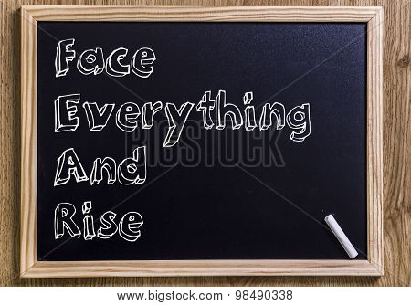 Face Everything And Rise Fear