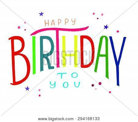 poster of Happy Birthday Text. Happy Birthday Card/invitation/banner Template. Birthday Background. Happy Birt