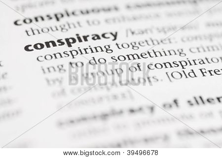 Macro Dictionary Word: Conspiracy.