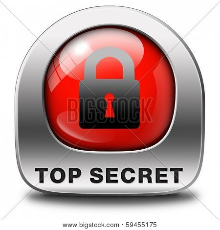 top secret icon confidential and classified information private info and privacy property or information sign or button