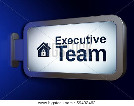 Business concept: Executive Team and Home on billboard background
