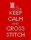 Needle And Thread Keep Calm And Cross Stitch Embroidery Sampler