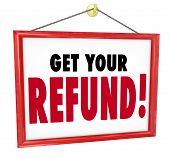 Get Your Refund Tax Money Back Accountant Sign
