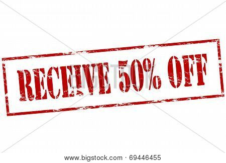 Receive Fifty Percent Off