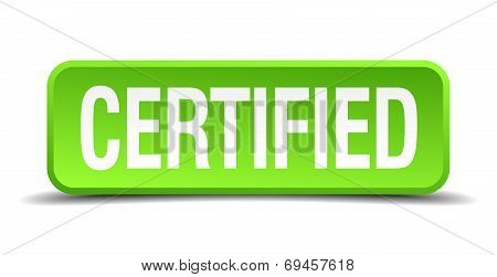 Certified Green 3D Realistic Square Isolated Button