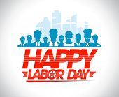 image of congratulations  - Happy labor day design with group of silhouettes of different workers - JPG