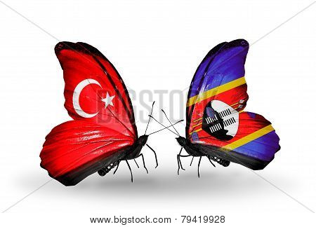 Two Butterflies With Flags On Wings As Symbol Of Relations Turkey And Swaziland