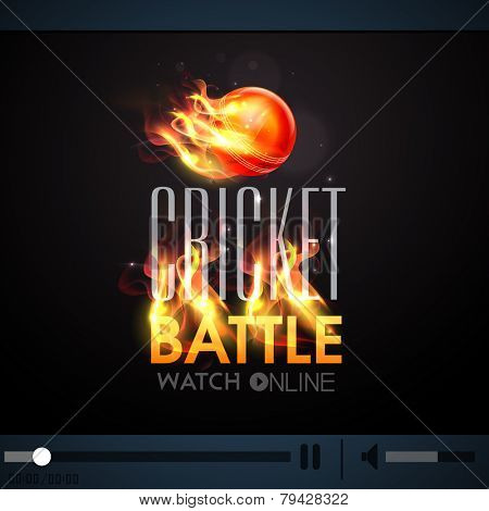 Live Cricket Battle telecast video player with red ball in fire.