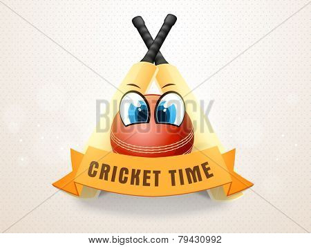 Cricket bats and ball with funny eyes and text Cricket Time on ribbon.
