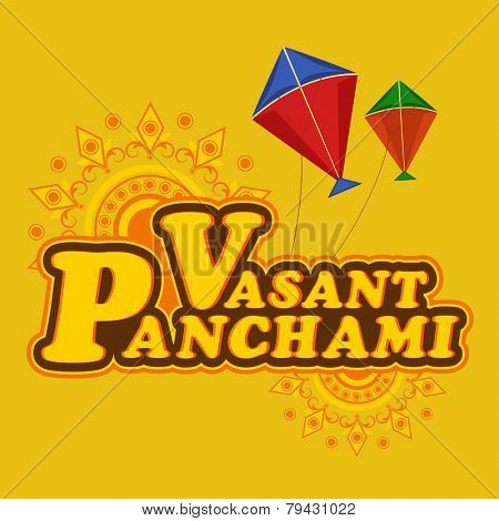 Stylish text Vasant Panchami with colorful kites on floral decorated background, can be used as poster or banner design.