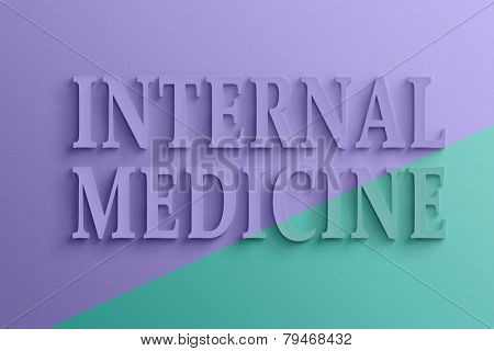 3D text with shadow and reflection,  internal medicine.
